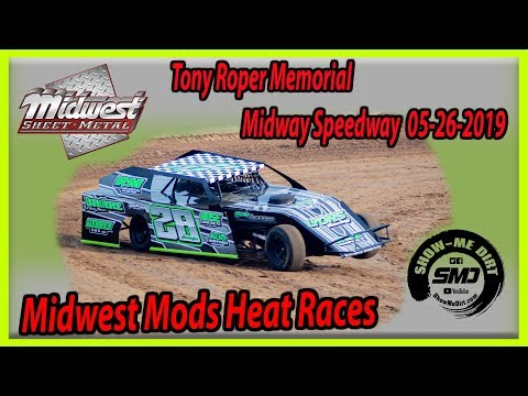 S03-E248 Tony Roper Memorial Midwest Mods Heat Races Lebanon Midway Speedway 05-26-2019