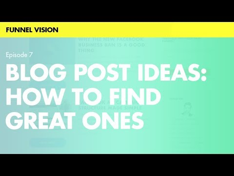 Blog Post Ideas: How to Find Great Ones