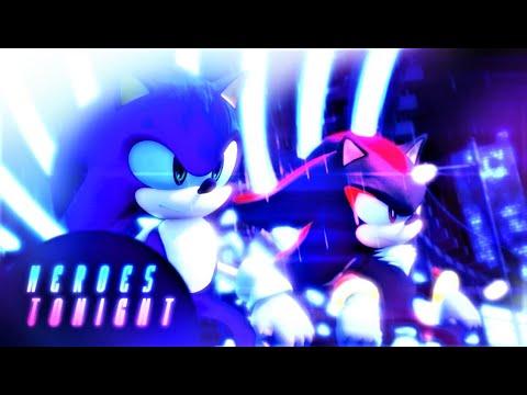 【Sonic MMD】「Heroes Tonight 🌙」| (ft. Sonic, Shadow & Gadget)