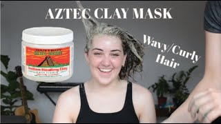 Trying the Aztec Clay Mask on Wavy/Curly Hair!