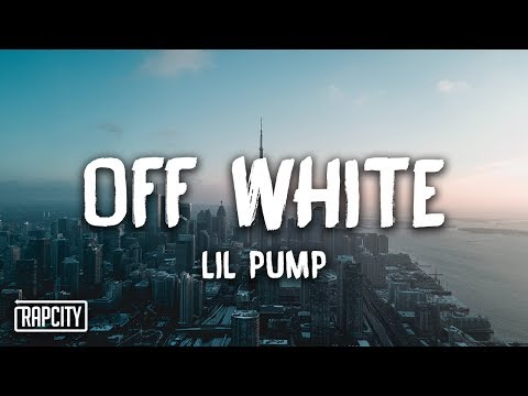 Lil Pump - Off White (Lyrics)