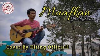 MAAFKAN [Jawaban Denai]- Yen rustam (Cover By Kiting Officiall)