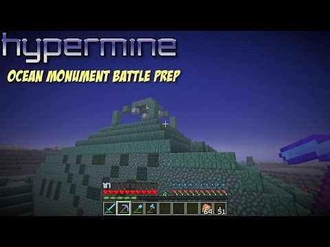 How to prepare for clearing Ocean Monuments in Minecraft - Hypermine SMP E23