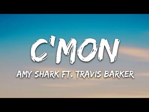 Amy Shark - C'mon Ft Travis Barker