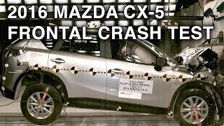 2016 Mazda CX-5 Crash Test (Frontal Crash)