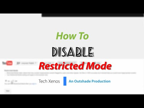 How To Disable Restricted Mode On YouTube (2016)   Tech Xenos [Tutorial]