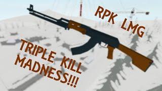 Roblox Phantom Forces | RPK Lmg Montage | Triple Kill Madness!!! |