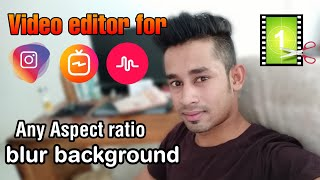 video editor | For Instagram, IGTV, Musically, WhatsApp status editor, any aspect ratio No Watermark