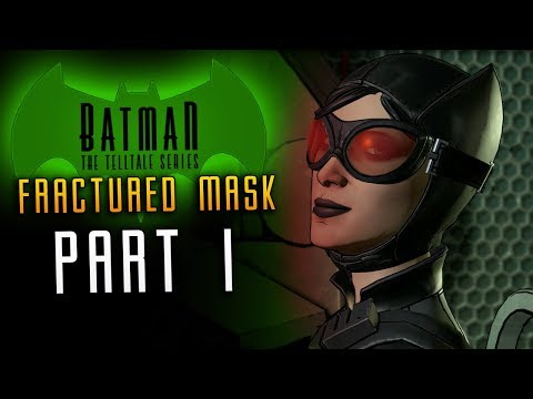 BATMAN Fractured Mask  Walkthrough - Part 1 Catwoman Returns (Enemy Within)