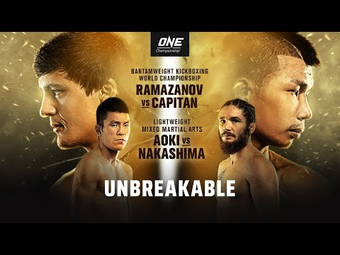 ? [Live In HD] ONE Championship: UNBREAKABLE