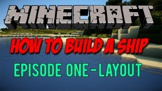 {minecraft} How To Build A Pirate Ship Part 1 - Layout