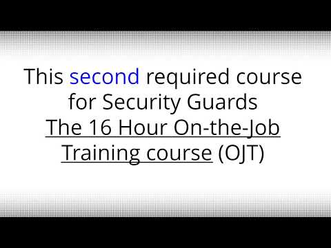 New York State - 16 Hour On The  Job Training Course for Security Guards