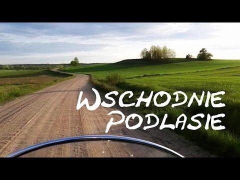Wschodnie Podlasie - Podlaskie Szlaki