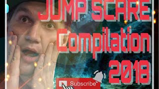 Jump Scare Compilation 2018