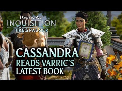 Dragon Age: Inquisition - Trespasser DLC - Cassandra reads Varric's latest book aloud (Easter Egg)