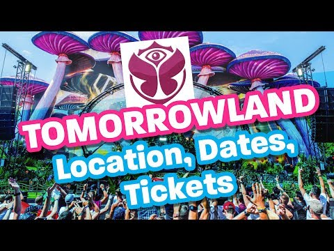 TOMORROWLAND 2019: Dates, Location, Theme, Tickets & Dreamville