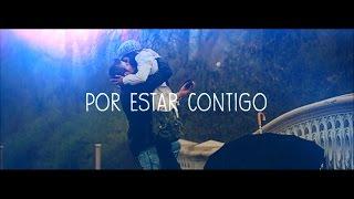 Por Estar Contigo - Xenon & Rizer| Letra 2014