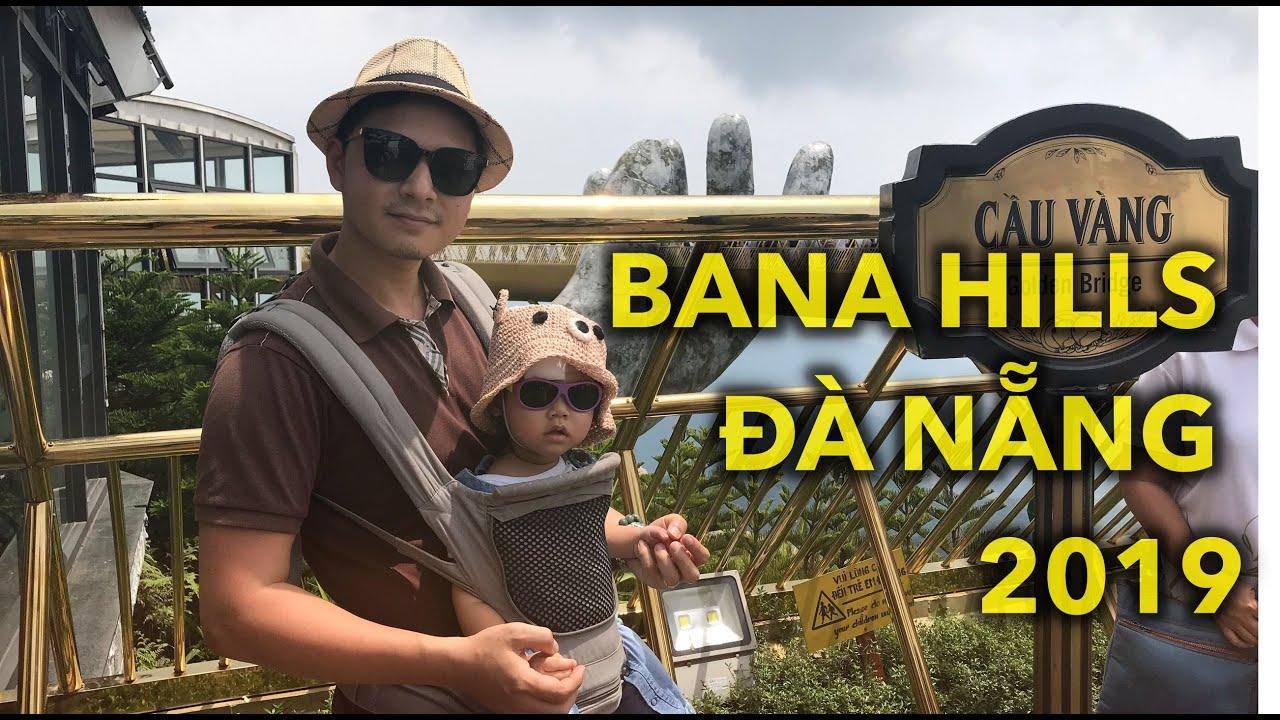 Ba Na Hills Đà Nẵng 2019 – Bé Bông đi tham quan cây cầu vàng ở khu du lịch Bà Nà