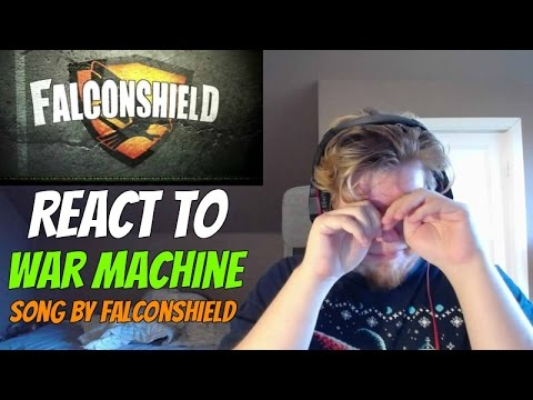 War Machine - Original Song by Falconshield REACTION