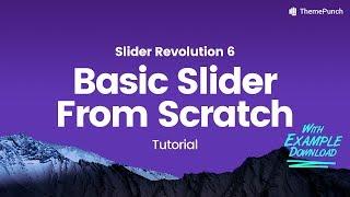Slider Revolution 6.0 - Basic Slider Tutorial (Example Download in Description)