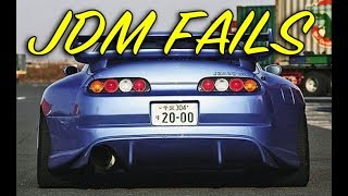 Best of JDM Fails - 2018 Tuner Compilation