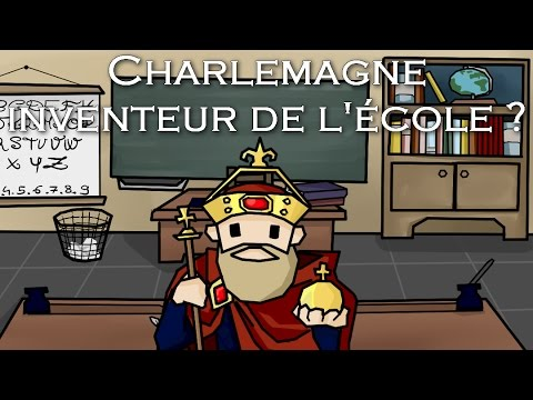CHARLEMAGNE INVENTEUR DE L'ÉCOLE ?
