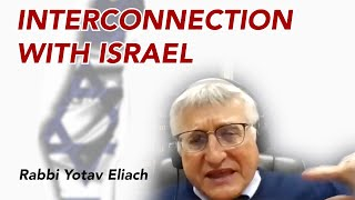 Rabbi Yotav Eliach: Interconnection with Israel
