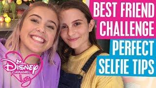 BEST FRIEND CHALLENGE | PERFECT SELFIE TIPS | DISNEY CHANNEL VLOG