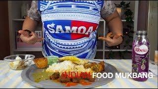 INDIAN FOOD MUKBANG | EATEN BY A SAMOAN