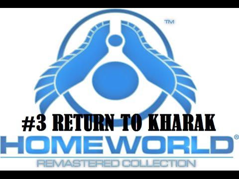 Homeworld remastered gameplay #3 Return to Kharak |