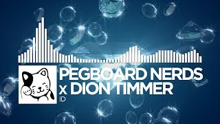 pegboard nerds x dion timmer id