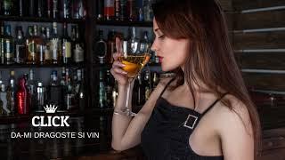 Click - Da-mi dragoste si vin (prod by Style da Kid)