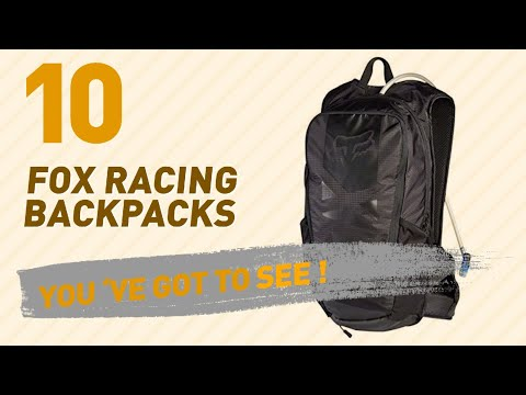 Top Backpacks By Fox Racing // New & Popular 2017