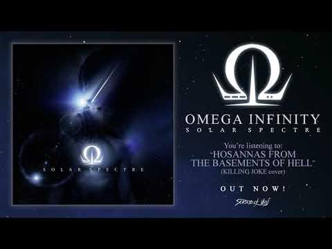 Omega Infinity - Hosannas From The Basements Of Hell (Bonus Track)