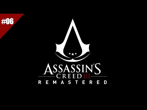 When I Play Assasin's Creed 3 Remastered EP06 |