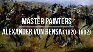Alexander von Bensa (1820-1902) A collection of paintings 4K Ultra HD Silent Slideshow