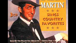 Dean Martin  - Send Me The Pillow You Dream On