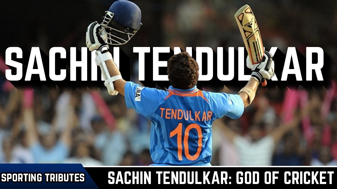sachin tendulkar god of cricket essay Tendulkar of sachin essay god cricket unless i can come up with a good thesis connecting romeo and juliet to the wall, this is going to be the most horrible essay of.