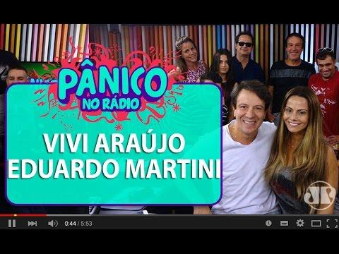 Viviane Araújo E Eduardo Martini - Pânico - 06/04/16