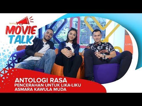 #MovieTalk Antologi Rasa - Lika-Liku Asmara