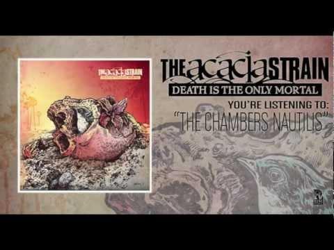 The Acacia Strain - The Chambers Nautilus