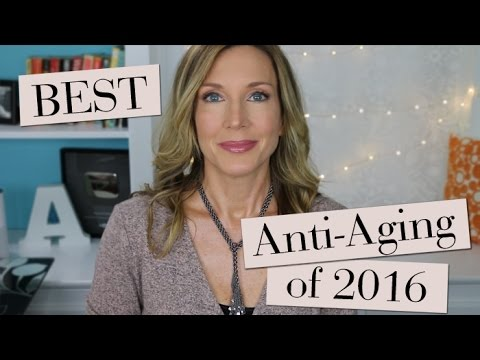 Best of 2016 ~ Anti Aging!