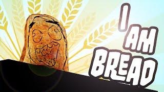 Juego Random: I AM BREAD. El simulador de pan definitivo