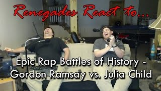Renegades React to... Epic Rap Battles of History - Gordon Ramsay vs. Julia Child