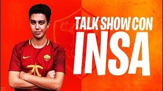 TALK SHOW CON ROMA INSA! | CALCIO, ESPORT E FIFA 19!