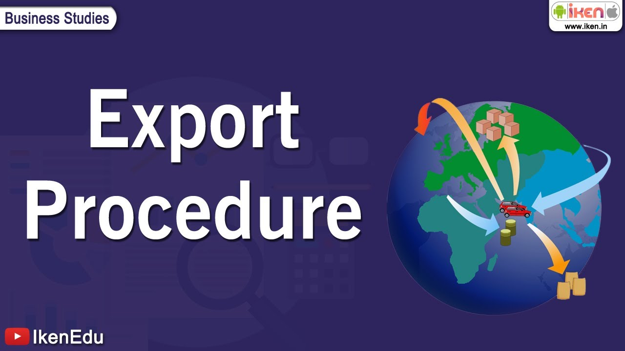 Learn about Export Procedure