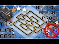 TH 9 (TOWN HALL 9) ANTI 2 STARS WAR BASE || ANTI ALL TROOPS || REPLAY PROOF || CLASH OF CLANS