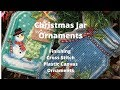 Christmas Jar Ornaments -  Cross Stitch Plastic Canvas