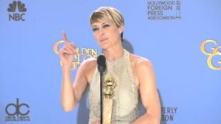 Robin Wright on winning Best Actress at the Golden Globes