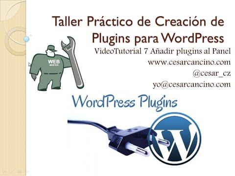 VideoTutorial 7 Taller Práctico de Creación de Plugins para WordPress. Añadir pluging al Dashboard